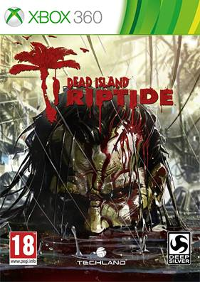 Dead Island: Riptide [GOD/FREEBOOT/RUS]